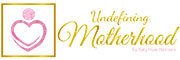 Undefining Motherhood Logo