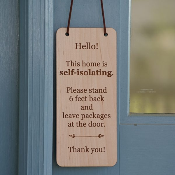self isolating sign