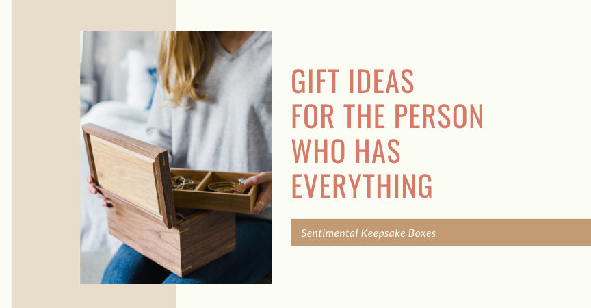 Gift Ideas for the Person Who Has Everything