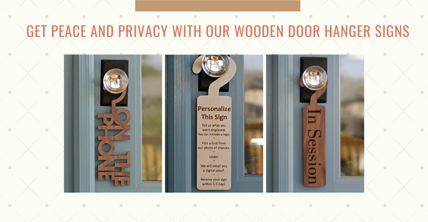 Get Peace and Privacy with our Wooden Door Hanger Signs