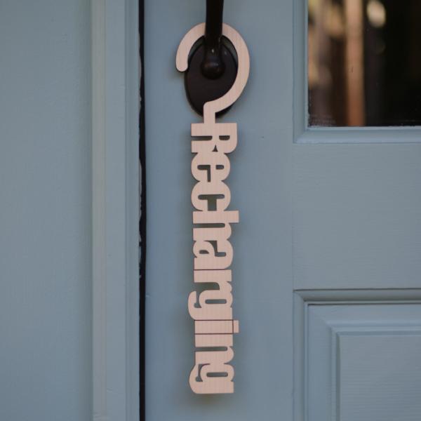 Recharging Door Hanger Sign Privacy Please