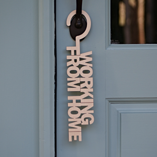 Working From Home Door Hanger Sign for Privacy