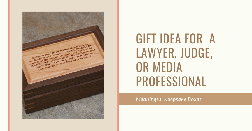 Meaningful Gift Idea for a Lawyer, Judge, or Media Professional